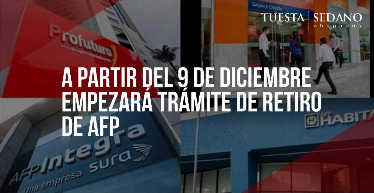 9 DICIEMBRE INICIA TRAMITE DE RETIRO AFP