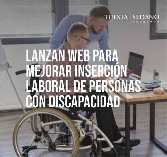 Lanzan web para mejorar inserción laboral de personas con discapacidad