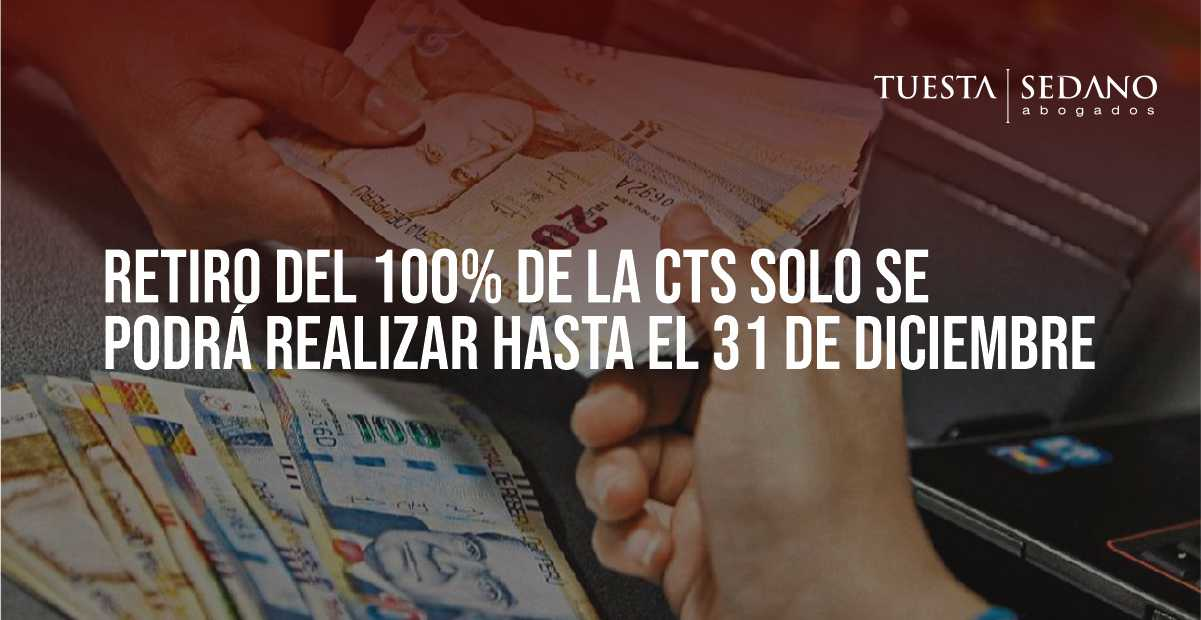 Retiro del 100% de la CTS solo se podrá realizar hasta el 31 de diciembre